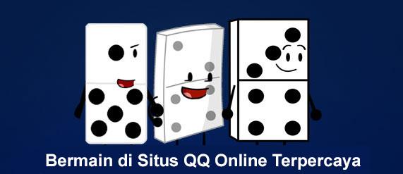 Bermain di Situs QQ Online Terpercaya